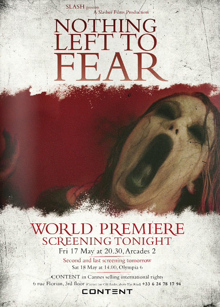 Slash france nothing to fear Slasher Films cannes screening 2013 poster content