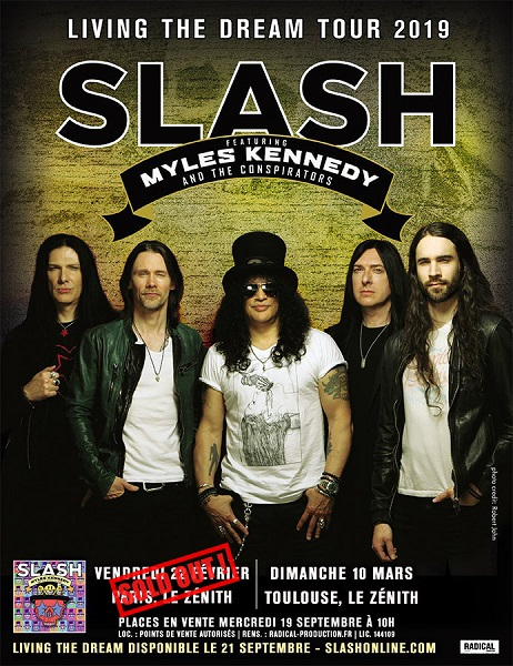 Slash france zenith 2019 paris sold out complet myles kennedy conspirators smkc living the dream