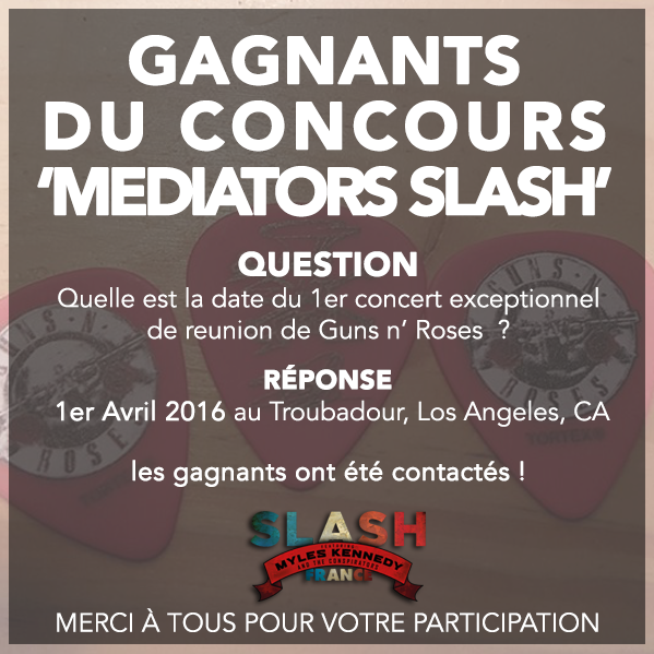 Slash concours mediators pick france 2017 guns n' roses