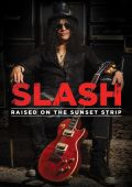 Slash france Artwork slash 2016_raised_on_sunset raised on sunset strip